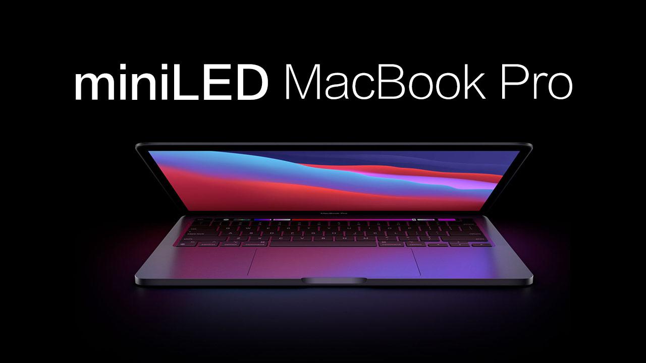 apple-2021-miniled-ipadpro-macbook-pro
